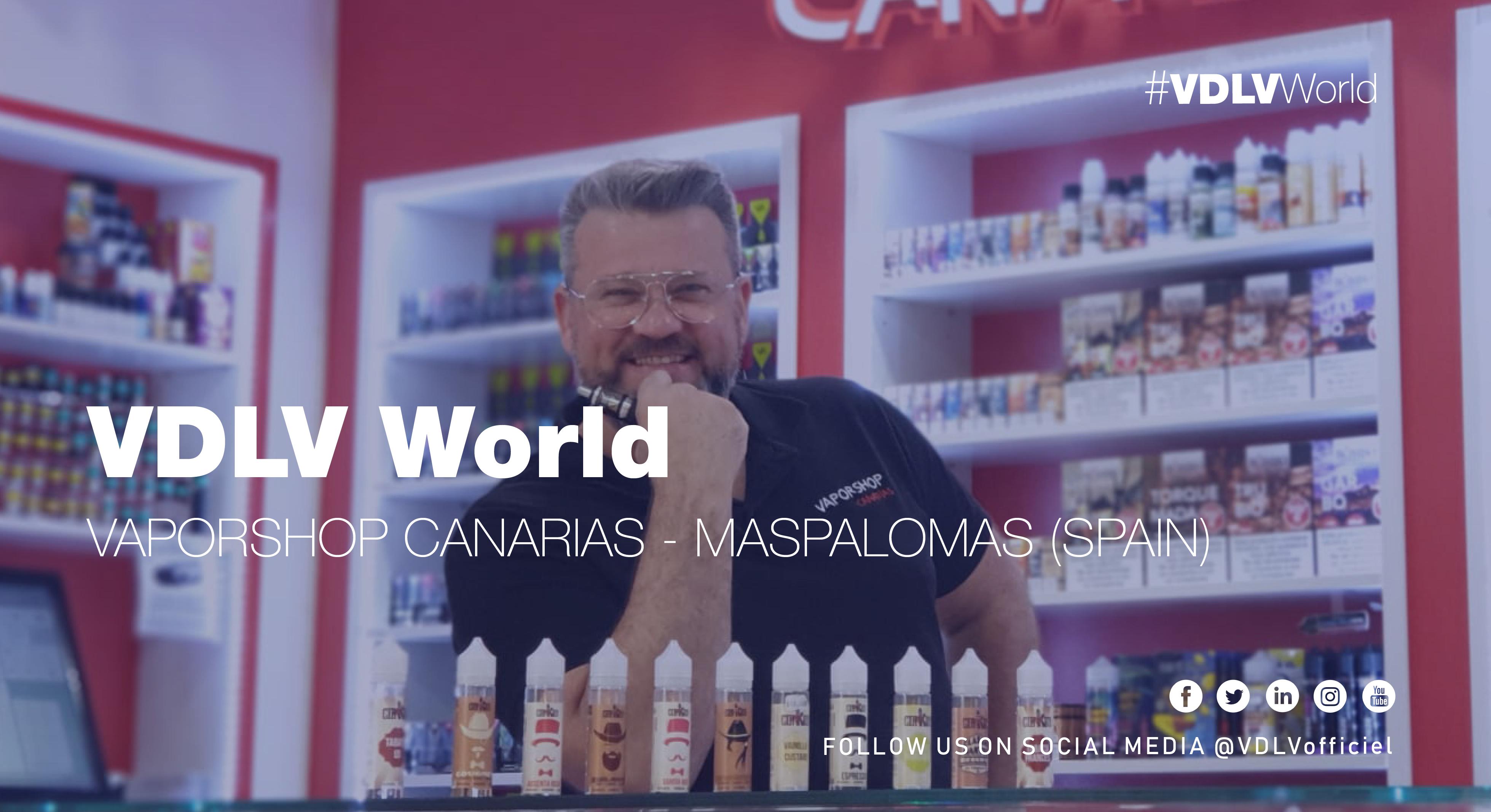 VDLV World – Vaporshop Canarias Maspalomas Telde