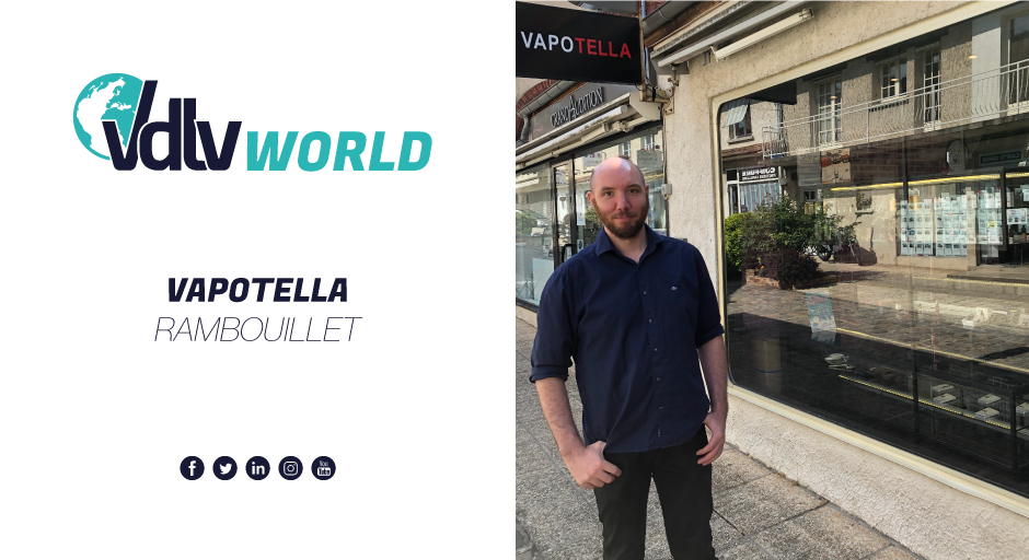 VDLV World – Boutique Vapotella à Rambouillet