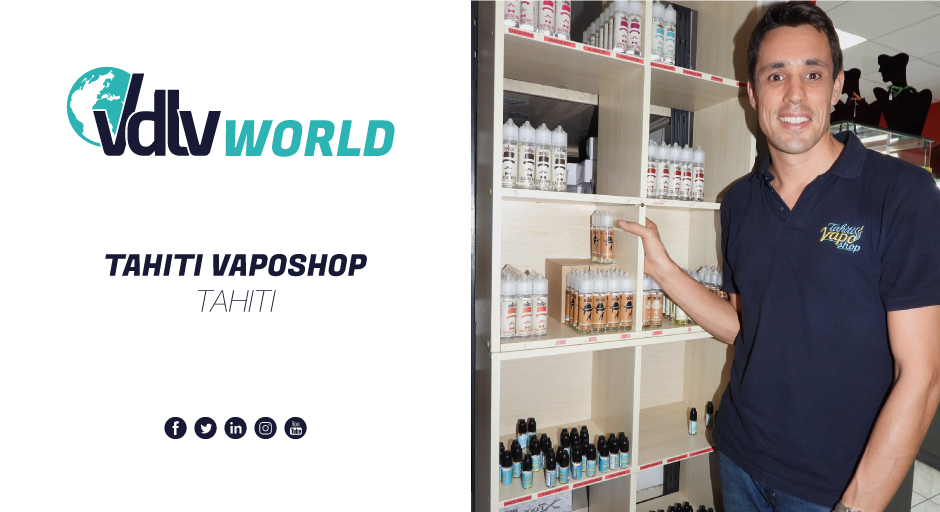 VDLV World – Tahiti Vaposhop