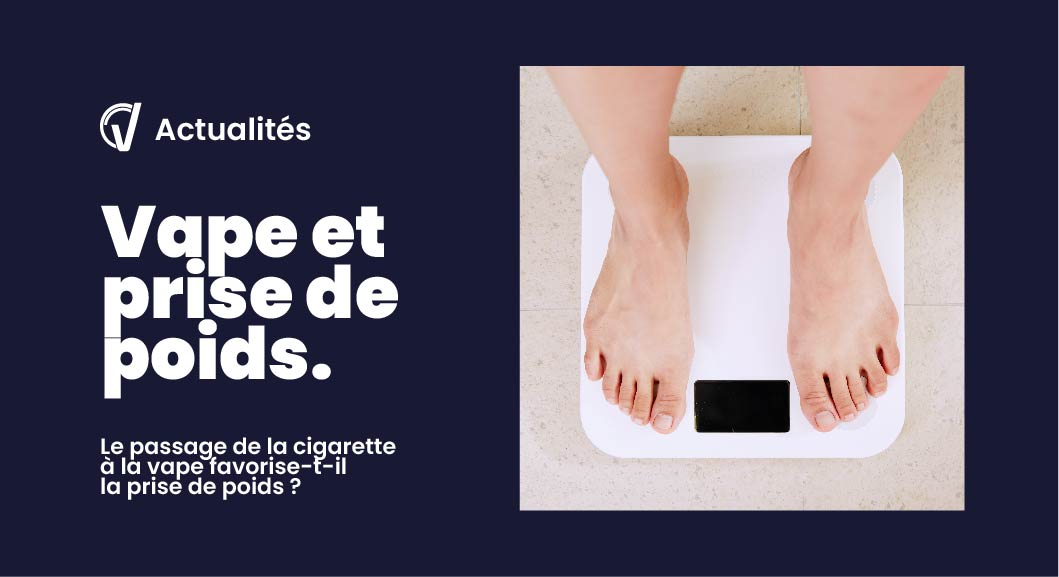 Vapotage, arrêt de la cigarette et prise de poids